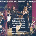 CONCERTO DI SAN VALENTINO (Dessì, Armiliato, Gazale. M'Punga, Muraro – Dir Rota) Brescia 6-2-2005