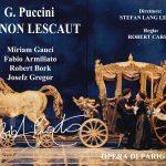 MANON LESCAUT (Gauci, Armiliato, Chignaud, Fissore; Dir Lang Lessing  Reg Carsen) Parigi 1996